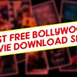 Bollywood Movies Download Free Sites High Quality