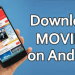 Tips For Downloading Movies Downloader Software Safely