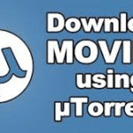 How To Download Movies Using utorrent ?